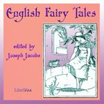 English Fairy Tales.  collected by Joseph Jacobs.  Read by Joy Chan*.  Year 3 and 3.5