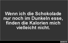 Wenn ich die Schokolade nur noch im Dunkeln esse.. | DEBESTE.de, Lustige Bilder, Sprüche, Witze und Videos