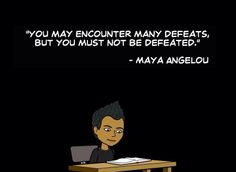 No not allow defeat. Positive Thoughts, Positive Quotes, Great Poems, Maya Angelou, You Must, Laughter, Spirituality, Challenges, Wisdom