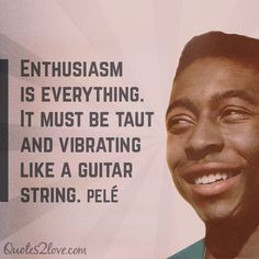 3 THINGS EVERYONE CAN LEARN FROM PELÉ http://www.quotes2love.com/pele-one-greatest-football-soccer-players/