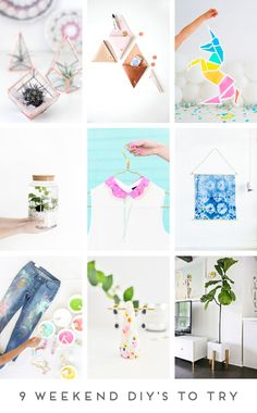 9 DIY'S TO TRY THIS WEEKEND
