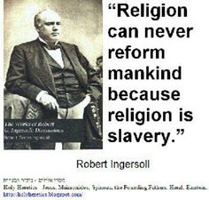 Religion is slavery.  .love bible jokes love, religion, atheism, free thought, science, funny, god, christian, critical thinking, homeschool, politics, evolution, agnostic, church, humanism, secularism, quotes, wedding, marriage, religious, diy, printables, education, school, cult, skeptic, liberal, conservative, bible, god, prayer, children, family, belief, sex, abortion, sin, agnostic, christmas, jesus, doctor, medicine, reason, faith