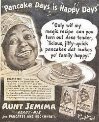The ready-made pancake character Aunt Jemima, is a stereotypical depiction of a slave mammy of the plantation south, characterized by ignorance and naivety. This portrayal of African Americans in the media has been used to maintain the dominant culture by reinforcing anti-black attitudes. Whether intentional or not, advertisers are selling racial stereotypes with their products.  http://www.albany.edu/womensstudies/journal/2009/kowalski/kowalski.html