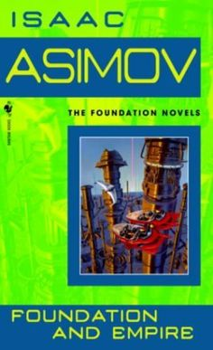 Foundation and Empire (Foundation Novels) by Isaac Asimov, http://www.amazon.com/dp/B000FC1PWK/ref=cm_sw_r_pi_dp_qob.rb09W3DT1