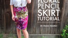 Transitional Floral Pencil Skirt Sewing Tutorial