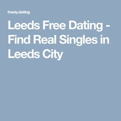 completely free dating leeds
