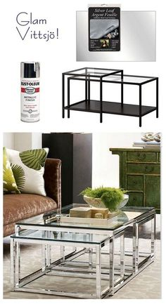 glam vittsjo.  Spray Ikea tables with chrome Rust-Oleum for glam coffee tables like these from Horchow.