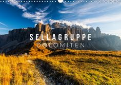 Sellagruppe. Dolomiten - CALVENDO