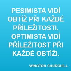 Churchill, Wise Words, Favorite Quotes, Wisdom, Humor, Motivation, Sayings, Happiness, Optimism