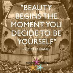 """BEAUTY BEGINS THE MOMENT YOU DECIDE TO BE YOURSELF""  #CocoChanel Check out our latest #ThrowStarfish #Podcast Episode link on our profile . . . . #ThrowStarfish #Podcast #StartUp #StartUps #SmallBiz #Success #Social #Sharing #Ideas #HowTo #Training #Educate #Entertain #Inspire #Inspiration #Leadership #Business #Marketing #Motivation #Tech #iTunes #Stitcher #Listen #Quote #Quotes #LifeHacks #GrowthHacking #Life #Entrepreneur"