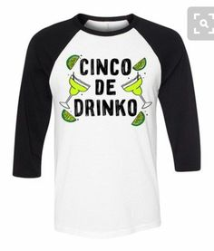 b2baf93acf22 Let's be real, Cinco De Mayo is all about the margaritas.and tequila shots!  Get your bffs together for a mexican fiesta. ♥ Super Soft Cotton Blend ♥  Our ...