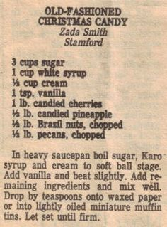 "This recipe was clipped from a newspaper article titled: ""Make It Sweet And Make It Quick"". Date unknown."