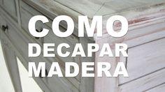 Decapar Madera, Muebles Vintage, DIY, Hazlo tu mismo, como decapar muebl...
