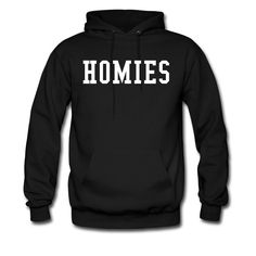 To rock with your Homies beanie we have got the all original Thug Life style Homies Hoodie