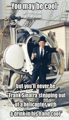 Cool…like Sinatra