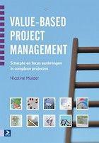 Boek: Value-based projectmanagement  Vanuit het perspectief van het chaosdenken worden u elf interventies aangereikt: Project's Eleven.  http://www.managementboek.nl/boek/9789462200296/value-based-project-management-incl.-gratis-kaartenset-nicoline-mulder?_source=Nieuwsbrief_campaign=c8698fff23-14_05_2013_3463_de-beste-aanbie_medium=email_term=0_26b8028a30-c8698fff23-41406109_cid=c8698fff23_eid=a90875455a?affiliate=3087