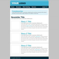 Newsletter Template: https://www.heartinternet.uk/reseller-hosting/reseller-hosting-resources