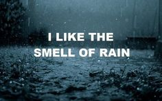 Thank God for Rainy days! We need more of them!