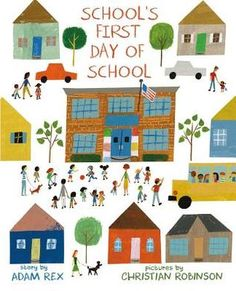 SCHOOL'S FIRST DAY OF SCHOOL by Adam Rex, illustrated by Christian Robinson June 2016 It's the first day of school at Frederick Douglass Elementary and everyone's just a little bit nervous, especially the school itself. What will the children do. Frederick Douglass, Hate School, The New School, New School Year, School Stuff, School School, First Day Of School Pictures, First Day School, Pete The Cat