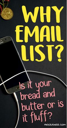 Why email list? Is your email list really your bread and butter or is it fluff talk? Find out in the article. #heyjudess #emaillist #emailmarketing | Email marketing for bloggers