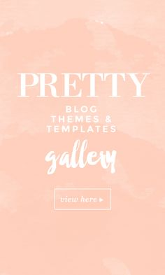 Pretty blog themes & templates
