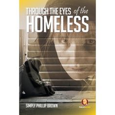 Homeless People, Helping The Homeless, Audiobooks, Ebooks, Eyes, Reading, Brown, Homeless Housing, Movie Posters
