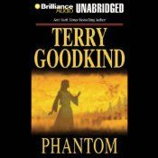 Phantom: Chainfire Trilogy, Part 2, Sword of Truth, Book 10 By [Terry Goodkind]