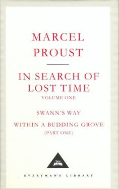 In Search Of Lost Times Volume 1: v. 1 (Everymans Library Classics) by Marcel Proust