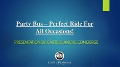 Party Bus – Perfect Ride For All Occasions! Transportation Services, Party Bus, Concierge, Limo, Presentation, Wedding, Valentines Day Weddings, Hochzeit, Weddings