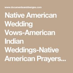 Native American Wedding Vows Indian Weddings Prayers Apache Blessing