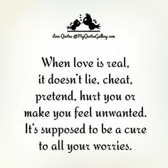 When love is real,it doesn't lie,cheat... #love #quotes #true love