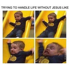 Trying to handle life without Jesus like... #ChristianMemes #Funny #Toddler