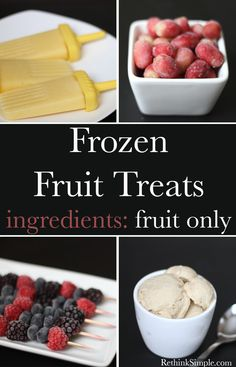Frozen Fruit Treats.