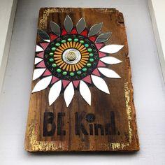 Be Kind II by Anne Marie Price  #mosaic #art #mosaicart #AnneMariePrice #BeKind #upcycle #driftwood #beach #find #mirror #HuntingtonBeach #CA