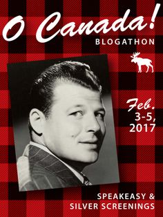 Today, I'm writing about the life and career of actor Jack Carson.     This article is part of the O, Canada! Blogathon hosted by Speak...