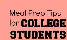 Meal Prep Tips for College Students || Lean, Clean, & Brie