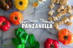 Heirloom Tomato Panzanella - What's Gaby Cooking