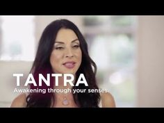 Tantra: The Art Of Sacred Sexuality - Connection with your creativity and others!