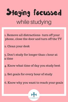 How to stay focussed while studying. Find more study tips at Highschoolhints.com