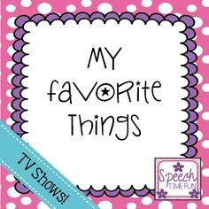 Speech Time Fun: My Favorite Things: TV Shows!