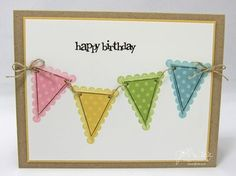 These unique scalloped pennants make a fun banner for this handmade birthday card - video tutorial link included.