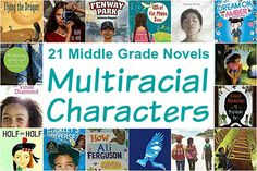 21 Middle Grade Novels With Multiracial Characters: Middle Grade books for girls & boys featuring biracial/multiracial/mixed race characters, Ages 10 to 13