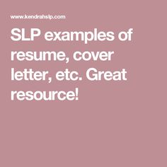 slp examples of resume cover letter etc great resource