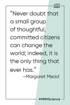 #HMHScience Science Resources, Learning Resources, The Learning Company, Margaret Mead, High School Students, Sociology, Change The World, Small Groups, Problem Solving