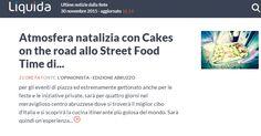 su liquida si parla di #cakesontheroad e della sua partecipazione allo Street Food Time