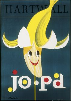 Advertisement poster for the Hartwall Jopa banana-flavoured soft drink by Erik Bruun, probably from the late Vintage Advertising Posters, Vintage Advertisements, Vintage Ads, Vintage Posters, Vintage Designs, Retro Illustration, Cool Posters, Creative Posters, Typography Prints