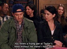 """You threw a frying pan at Taylor's head without me there?  I hate you."""