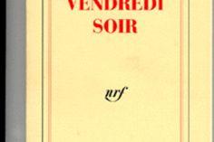 Roman.... VENDREDI SOIR, grève -.