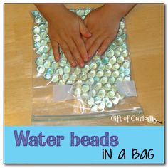 Water beads in a bag - a no-mess, safe, and fun sensory experience for kids || Gift of Curiosity
