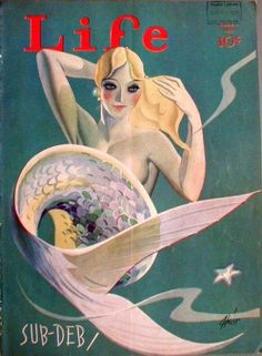 """Art Deco Mermaid by Heier,"" Life Magazine Cover [June … Sailor Gil Collection Norman Rockwell, Sirens, Vintage Posters, Vintage Art, Vintage Sailor, Vintage Ephemera, Journal Vintage, Rolf Armstrong, Mermaid Illustration"